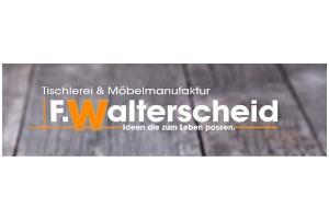 Tischlerei & Möbelmanufaktur F.Walterscheid